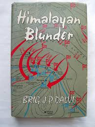 Himalayan Blunder (The Curtain-Raiser to the Sino-Indian War of ...